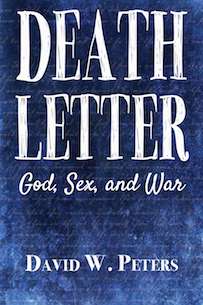 Death Letter: God, Sex, and War
